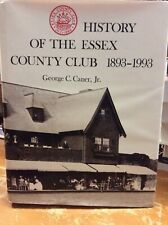 History Of The Essex County Club Manchester Massachusetts George Caner