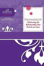 Women of Faith Study Guide Ser.: Friendship : Cultivating Relationships That...