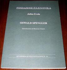OSWALD SPENGLER - Julius Evola (2003)