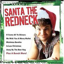 Santa the Redneck (CD, 2009)