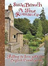 A Fine Romance: Falling in Love with the English Countryside by Susan Branch (Hardback, 2017)