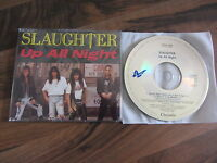 SLAUGHTER Up All Night OOP 1990 UK / EUROPEAN 3 track CD single