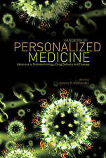 Handbook of Personalized Medicine: Advances in Nanotechnology, Drug Delivery, an