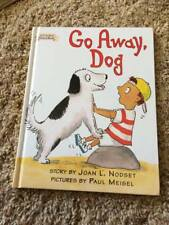 Go Away, Dog by Joan L. Nodset / Paul Meisel (1997, Hardcover) I Can Read Book