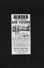 PNA PACIFIC NORTHERN AIRLINES 1961 ALASKA AIR TOURS YEAR ROUND TO 49TH STATE AD