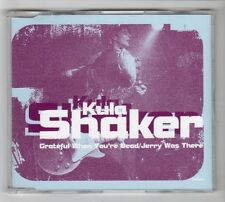 (HC431) Kula Shaker, Grateful When You're Dead/Jerry Was There - 1996 CD