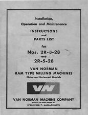 Van Norman 2r 3 28 And 2r 5 28 Milling Machine Instruction Manual And Parts List