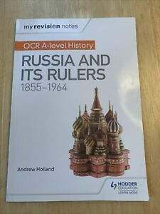 My Revision Notes: OCR A-level History: Russia and its Rul... by Holland, Andrew