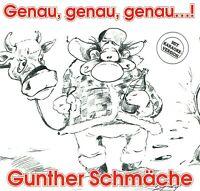 (CD) Gunther Schmäche - Genau, Genau, Genau...! - Gartenlied, Bierlied, u.a.