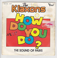 "45 tours THE KLAXONS Vinyl SP 7"" HOW DO YOU DO - VOGUE 125001 Frais Reduit RARE"