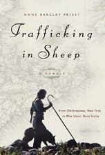 Trafficking in Sheep: A Memoir