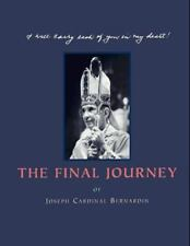 The Final Journey: Joseph Cardinal Bernardin