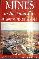 MINES IN THE SPINIFEX, BLAINEY, GEOFFREY, Good Condition Book, ISBN