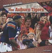 The Auburn Tigers (Champions of College Football (Powerkids)) by Parker Holmes