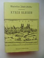 Kyrie Eleison Roman von Juden und Christen aus dem alten Speyer Reprint