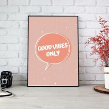 Good Vibes Only Peachy Orange Poster Print Wall Art | Unframed A6 A5 A4