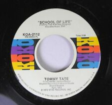 Soul 45 Tommy Tate - School Of Life / I Remember On Koko