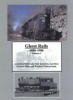 Ghost Rails I Niles Lisbon Sharon New Castle Ellwood Crows Run Baden Sharpsville
