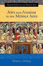 Jews and Judaism in the Middle Ages (Praeger Series on the Middle Ages-ExLibrary