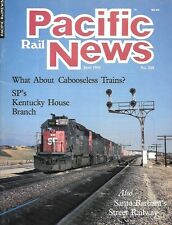 Pacific Rail News June 1985 Caboose less Trains SP Kentucky House Branch Wharf