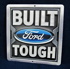 BUILT FORD TOUGH -*US MADE* Embossed Metal Tin Sign - Man Cave Garage Shop Bar