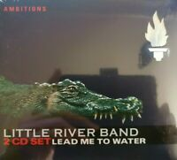 LITTLE RIVER BAND: Lead me to the water. 2 CDs 24 BIT/96Khz ADD Membran 2005 NEU