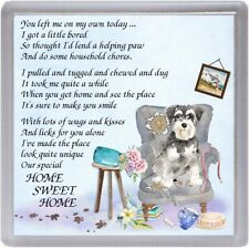 "Miniature Schnauzer Dog Coaster ""HOME SWEET HOME Poem ...."" by Starprint"