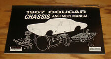 1967 Mercury Cougar Chassis Assembly Manual 67
