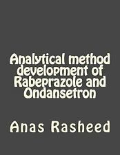 Analytical Method Development of Rabeprazole and Ondansetron by Anas Rasheed...