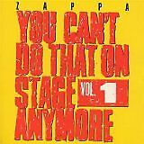 ZAPPA Frank - You can't do that on stage anymore vol 1 - CD Album