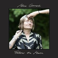 Alice Gerrard-Follow the Music CD NUOVO