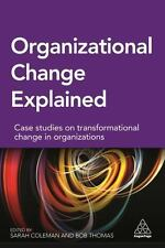 Case Studies in Change Management : The Change Conversation in Practice by...