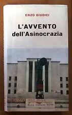 56567 Enzo Giudici - L'avvento dell'Asinocrazia - Ed. Del Borghese 1969 (I ediz)