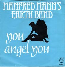 7inch MANFRED MANN'S EARTH BAND	you angel you	HOLLAND 1979 EX+/EX-	 (S2003)