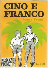 EUREKA POCKET #  5 - LYMAN YOUNG - CINO E FRANCO  1a EDIZIONE-APRILE 1969