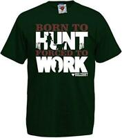 Born to Hunt Forced to Work T-Shirt - Funny Gift Sport t shirt Hunting Shooting