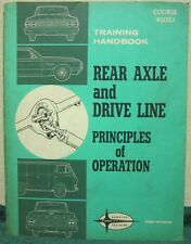 i Ford Rear Axle & Drive Line Principles of Operation Training Handbook