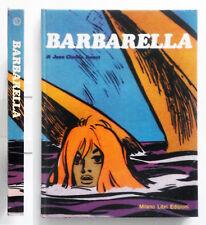 Barbarella di Jean-Claude Forest Milano Libri edizioni 1975 Pref. Guido Crepax