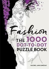 Fashion: The 1000 Dot-to-Dot Book - New Book Lindsay, Rachel Ann