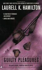 Guilty Pleasures (Anita Blake, Vampire Hunter: Book 1) by Laurell K. Hamilton