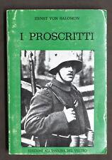 Storia WWII - Ernst Von Salomon - I proscritti - Ed. 1979