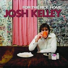 Josh Kelley - For The Ride Home         *** BRAND NEW CD ***