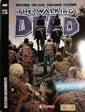 The Walking Dead N° 40 Destino Incombente - SALDAPRESS NUOVO