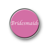 "BRIDESMAIDS 1"" / 25mm pin button / badge / stag / hen / wedding / bride / love"
