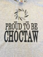 Proud To Be Choctaw T Shirt Grey Unisex Heavy Weight Indian Heritage
