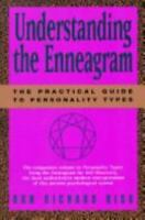 Understanding the Enneagram : The Practical Guide to Personality Types