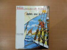 """BD - COLLECTION PILOTE - """" DEFI AU ROY """" 1964 DOS BLANC 4° PLAT - EXCELLENT ETAT"""