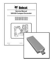 Bobcat 325 328 Compact Excavators Repair Service Manual USB Stick + Download