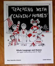 Teaching with Calvin and Hobbes by Bill Watterson, Linda Holmen and Mary Santella-Johnson (1993, Paperback, Illustrated)