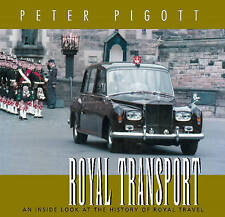 NEW BOOK Royal Transport: An Inside Look at the History of British Royal Travel